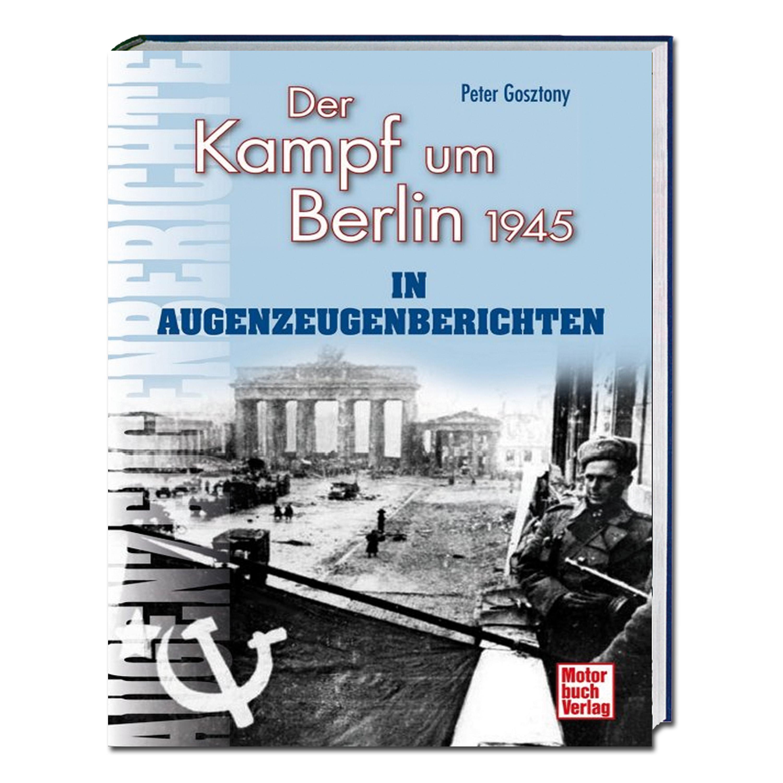 Buch Der Kampf um Berlin 1945 in Augenzeugenberichten