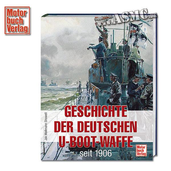 Buch Geschichte der deutschen U-Boot-Waffe seit 1906