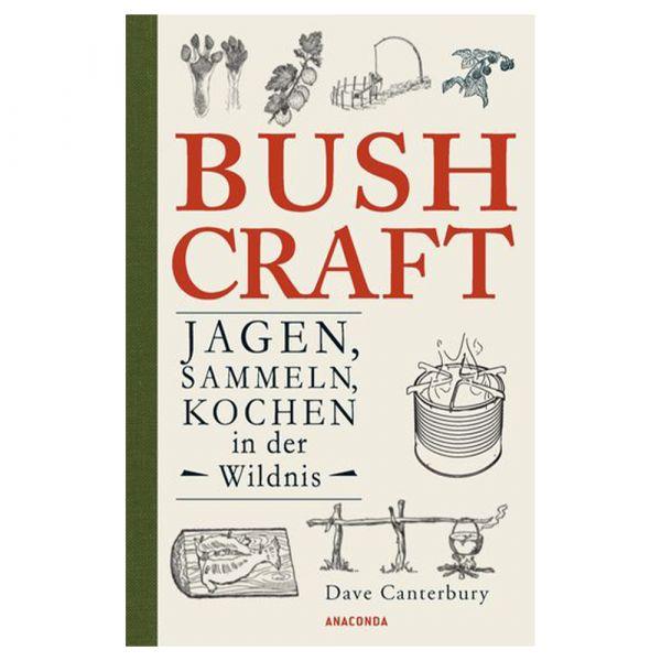 Buch Bushcraft - Jagen Sammeln Kochen in der Wildnis