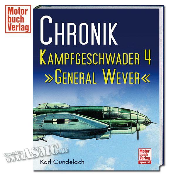 Buch Chronik Kampfgeschwader 4 - General Wever