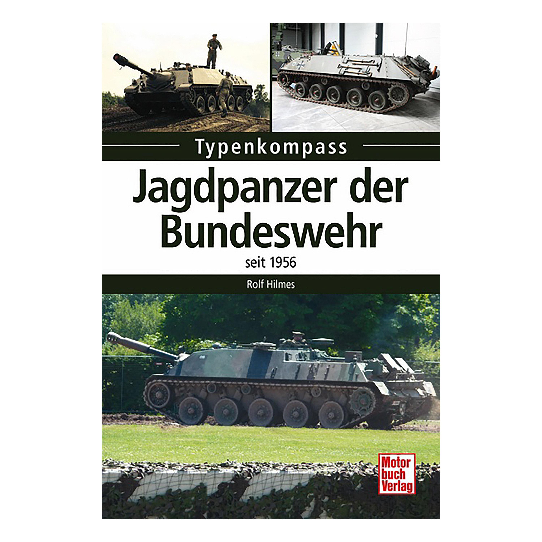 Buch Typenkompass Jagdpanzer der Bundeswehr - seit 1956