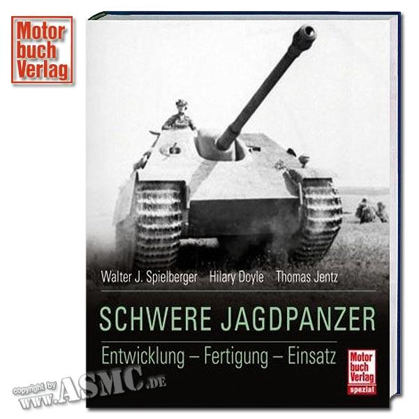 Buch Schwere Jagdpanzer - Entwicklung - Fertigung - Einsatz