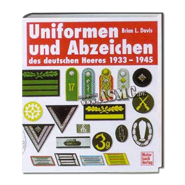 Buch Uniformen u. Abzeichen des dt. Heeres