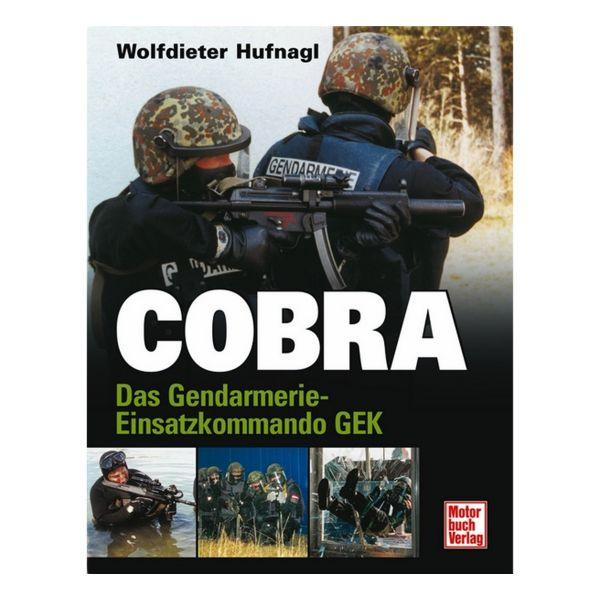 Buch Cobra Das Gendarmerie-Einsatzkommando GEK
