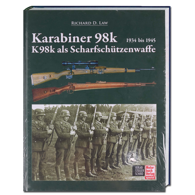 Buch Karabiner 98 und 98k als Scharfschützenwaffe