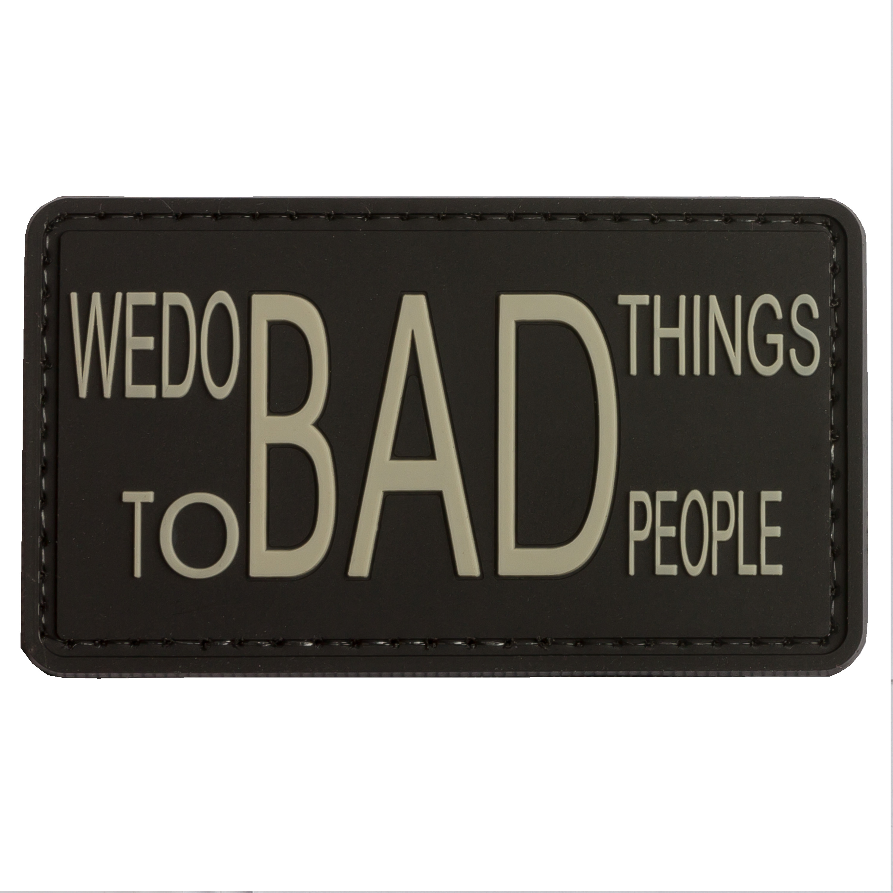 TAP 3D Patch We do bad things to bad people schwarz