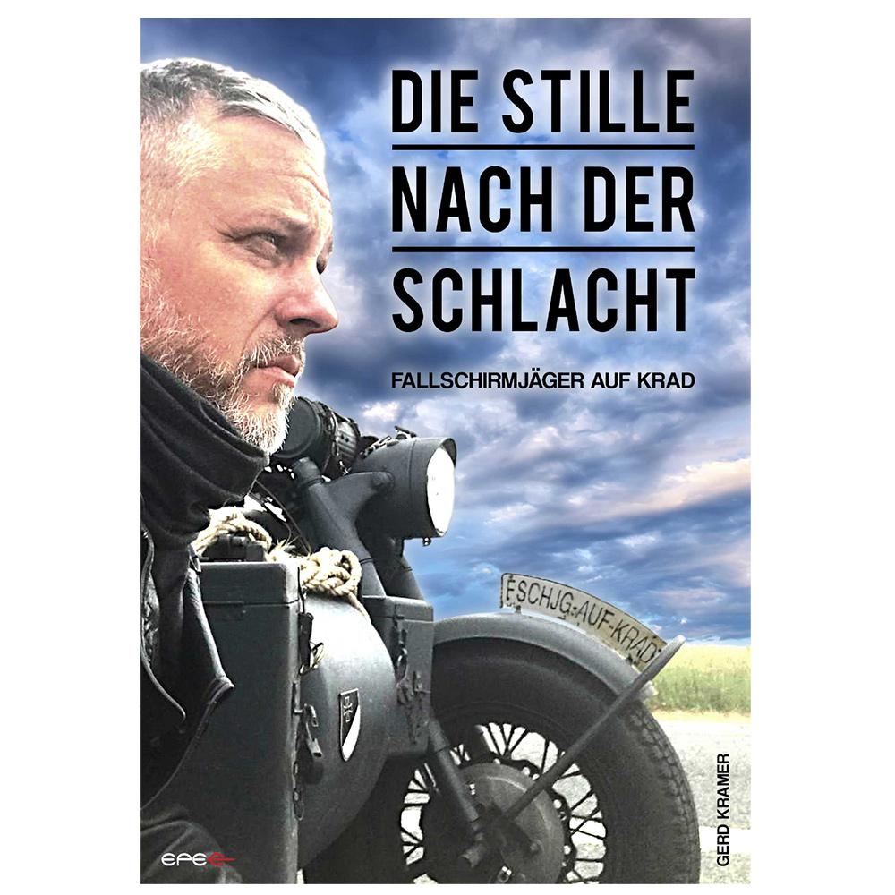 Buch Die Stille nach der Schlacht – Fallschirmjäger auf Krad