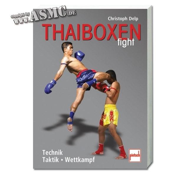 Buch Thaiboxen fight - Technik - Taktik - Wettkampf