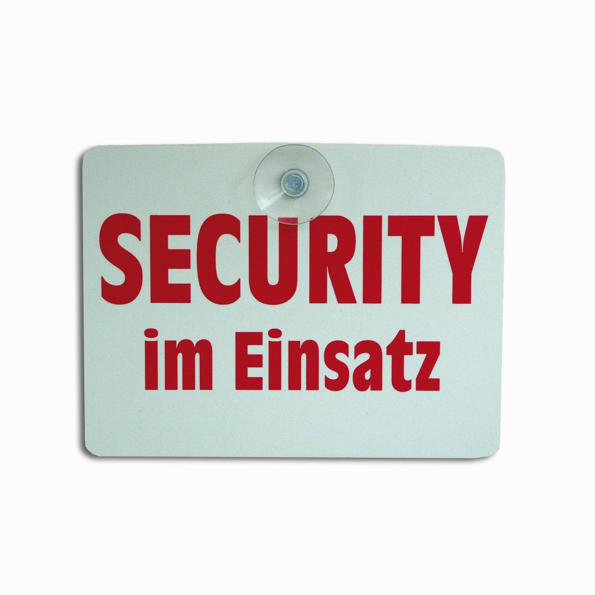 Schild mit Saugknopf Security im Einsatz