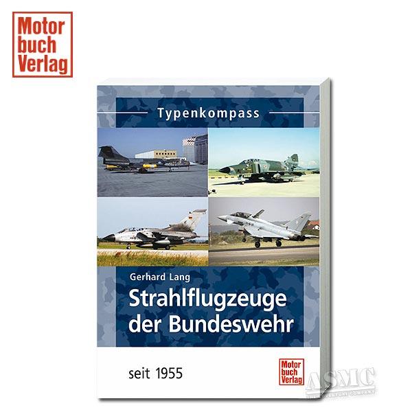 Buch Strahlflugzeuge der Bundeswehr seit 1955