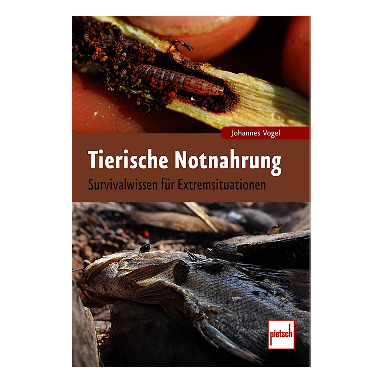 Buch Tierische Notnahrung - Survivalwissen für Extremsituationen
