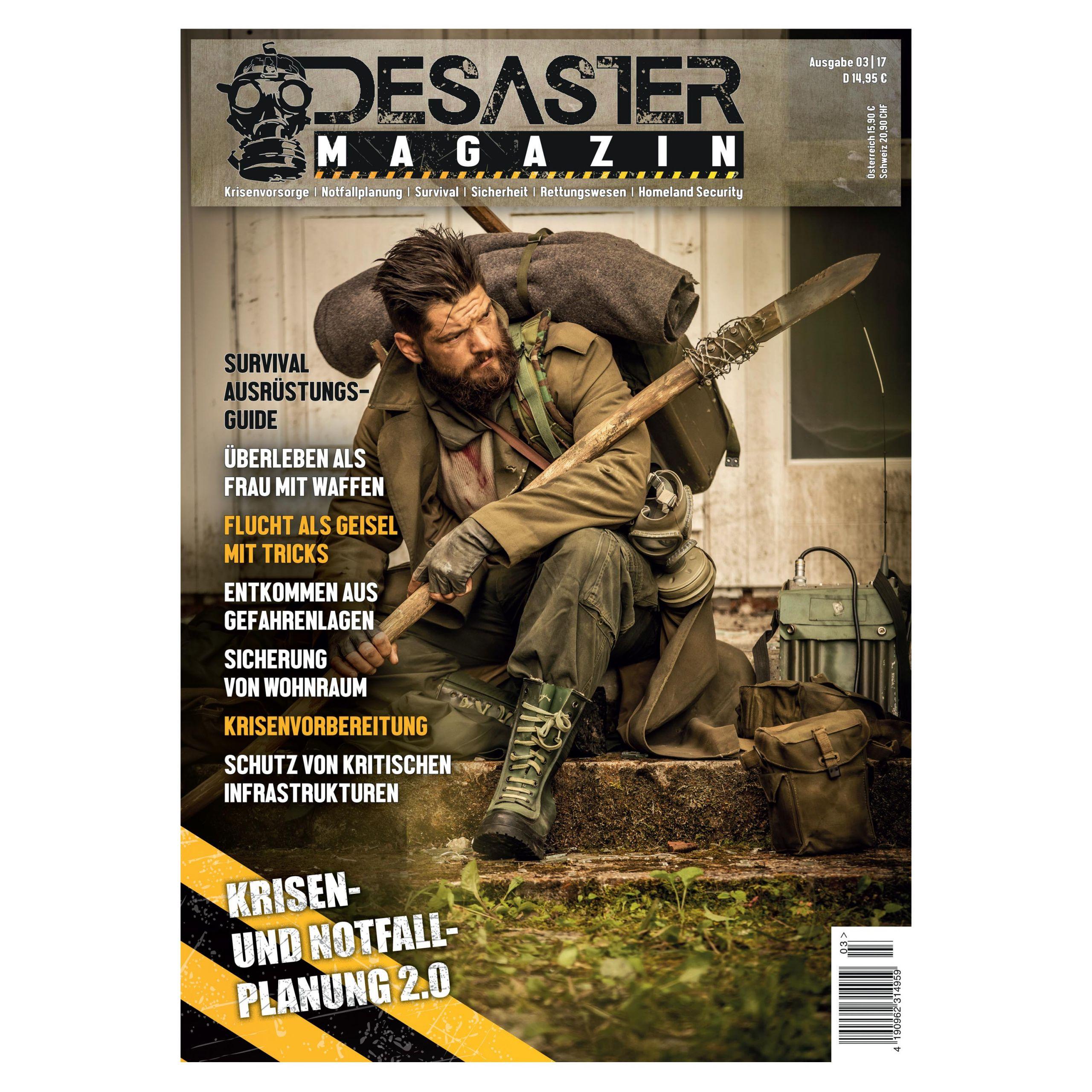 DESASTER Survival MAGAZIN 01//16 Notfallvorsorge Überleben Durchschlagen Prepper