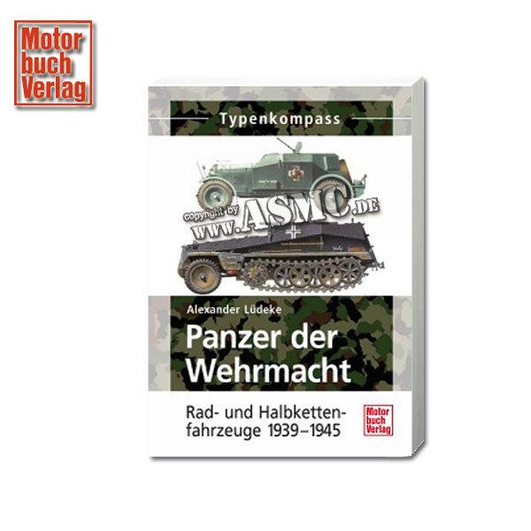 Buch Panzer der Wehrmacht - Rad- und Halbkettenfahrzeuge 39-45