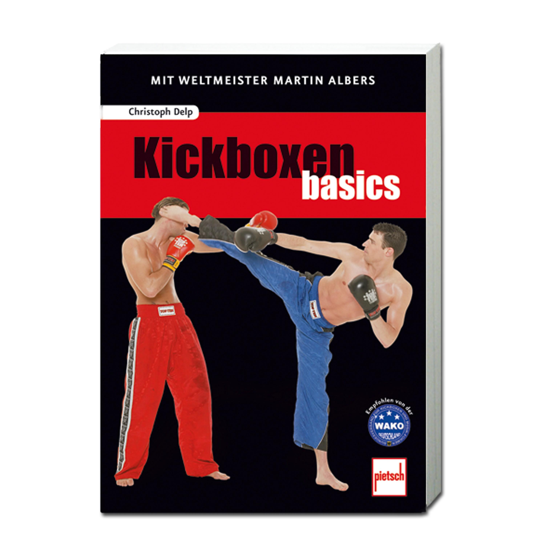 Buch Kickboxen basics - Mit Weltmeister Martin Albers Neuauflage