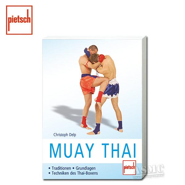 Buch Muay Thai - Traditionen/Grundlagen/Techniken des Thai-Boxen