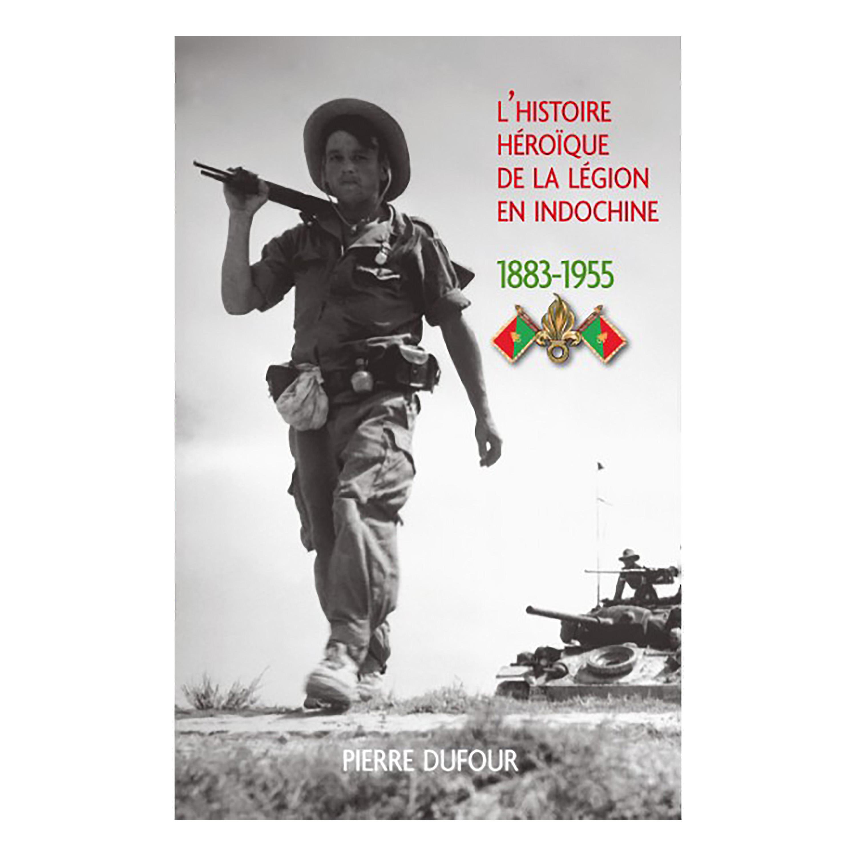 Buch L histoire héroïque de la Légion étrangère 1883-1955 OT