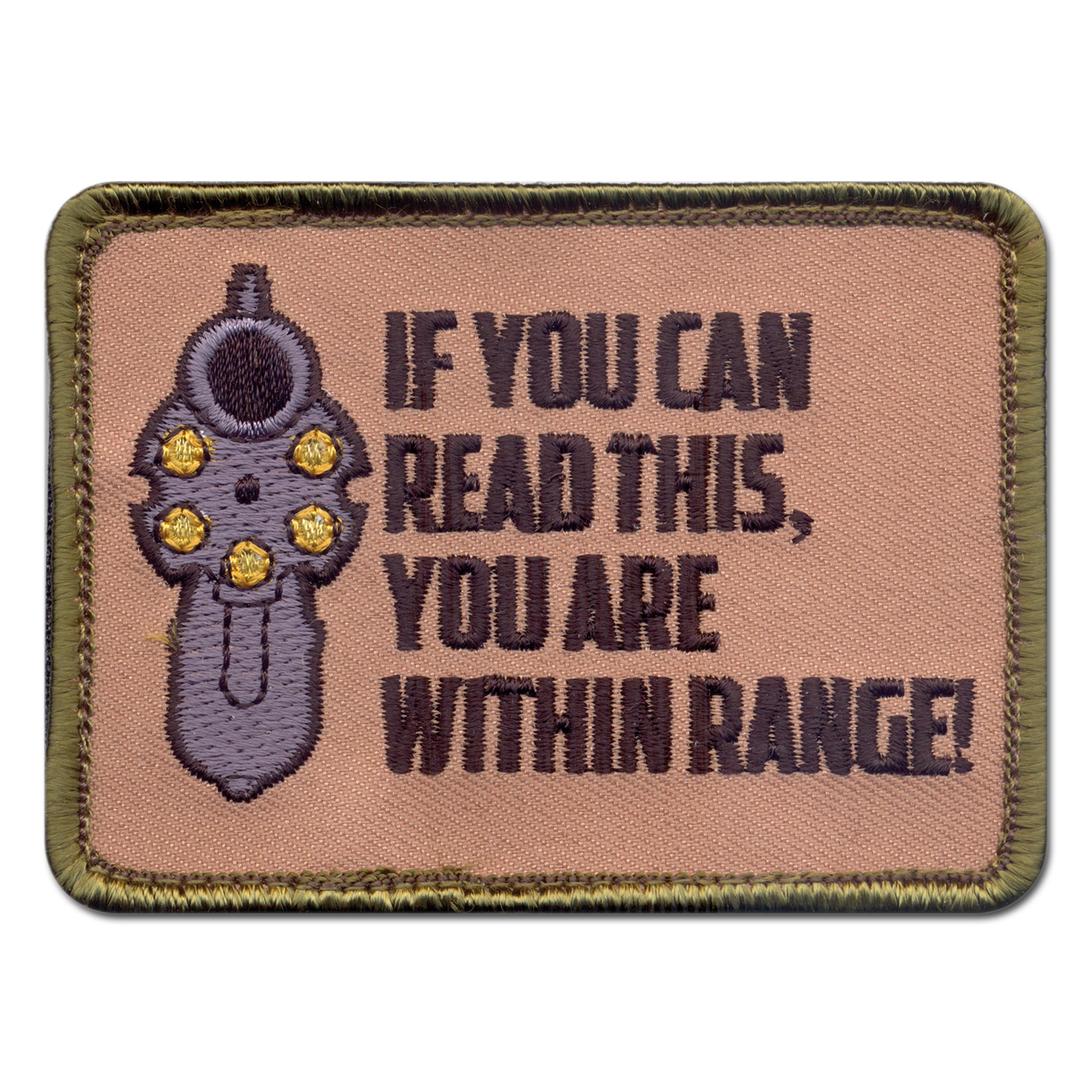 Rothco Patch If you can read this you are within range