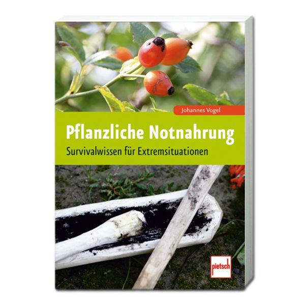 Buch Pflanzliche Notnahrung - Neuauflage 2014