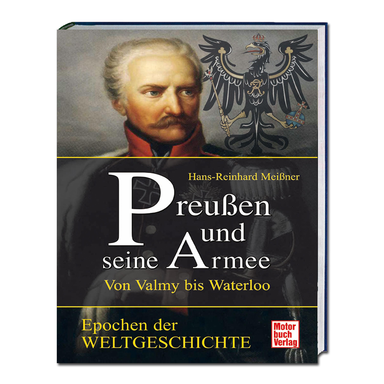 Buch Preußen und seine Armee - Von Valmy bis Waterloo