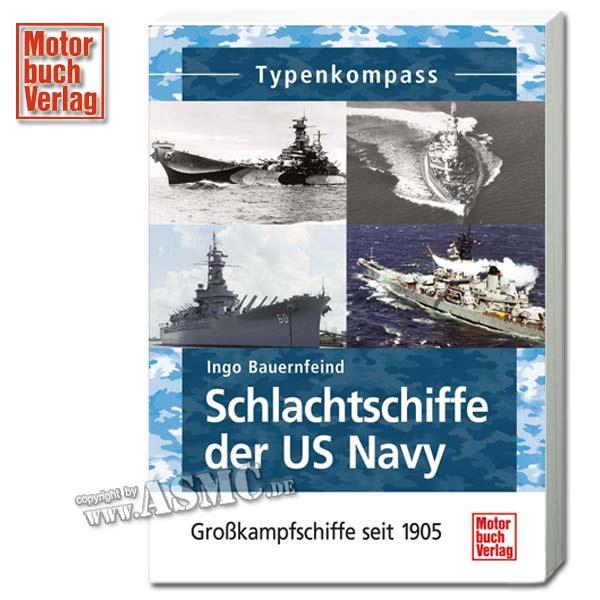 Buch Schlachtschiffe der US Navy - Großkampfschiffe