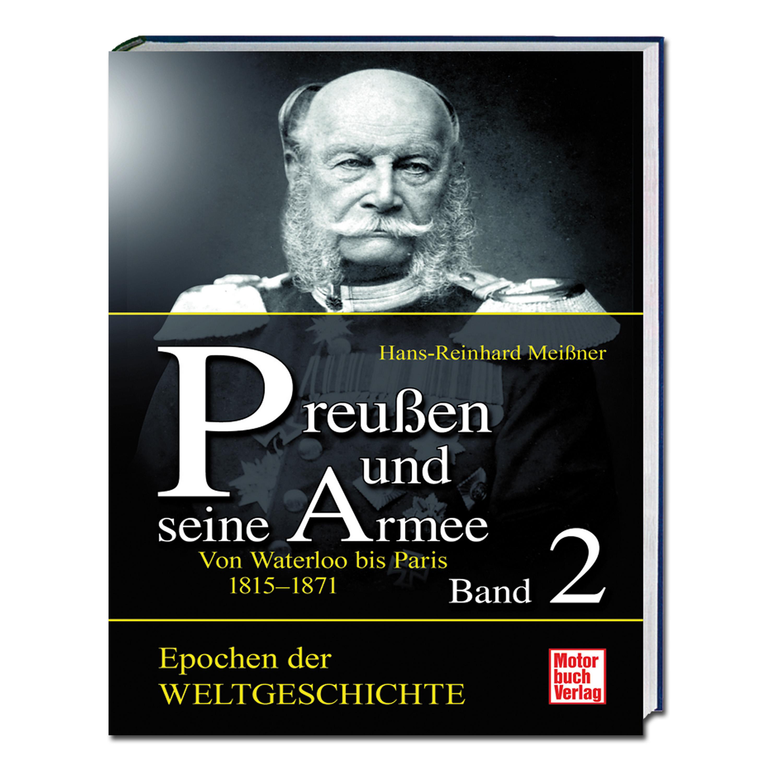 Buch Preußen und seine Armee Band 2 - Von Waterloo bis Paris