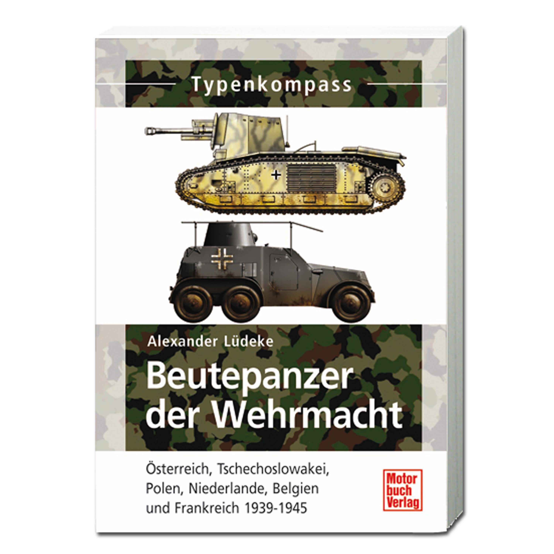 Buch Beutepanzer der Wehrmacht 1938-1945