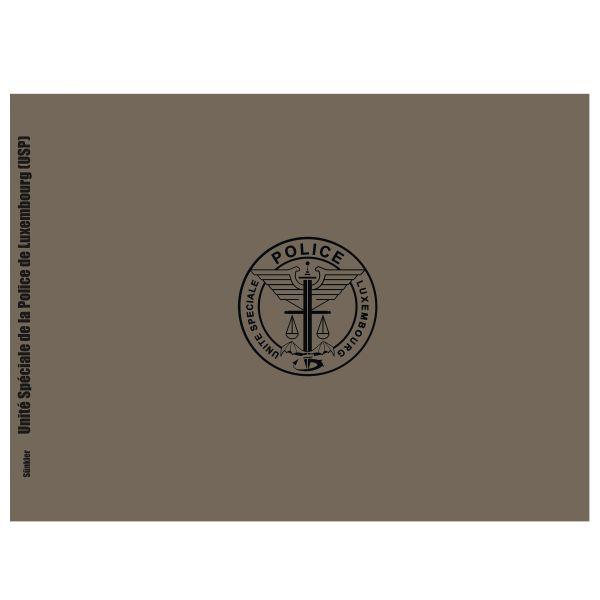 Buch USP – Unité Spéciale de la Police Grand-Ducale Lëtzebuerg