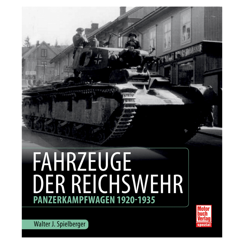 Buch Fahrzeuge der Reichswehr – Panzerkampfwagen 1920-1935