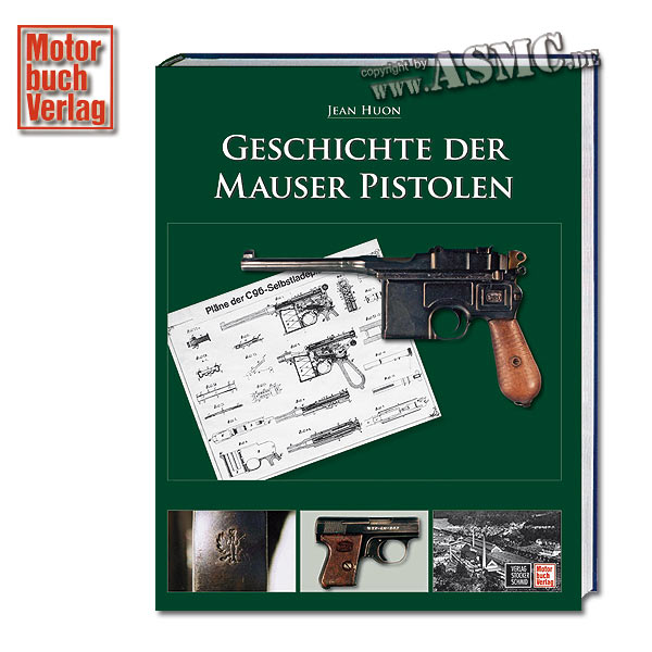 Buch Geschichte der Mauser Pistolen