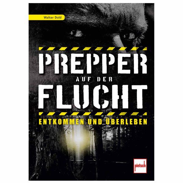 Buch Prepper auf der Flucht – Entkommen und Überleben