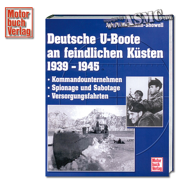 Buch Deutsche U-Boote an feindlichen Küsten 1939 - 1945
