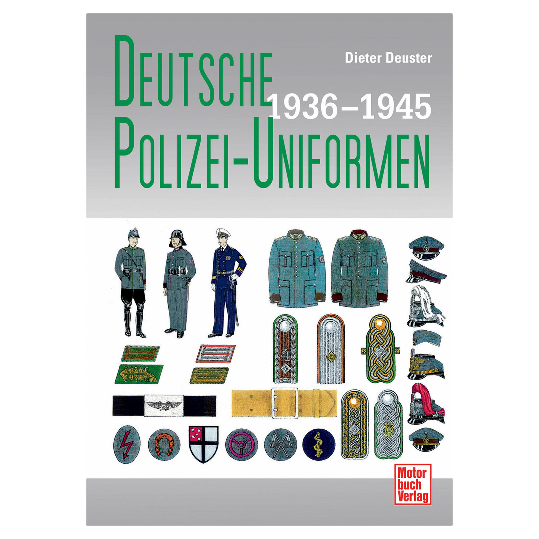 Buch Deutsche Polizei-Uniformen: 1936-1945