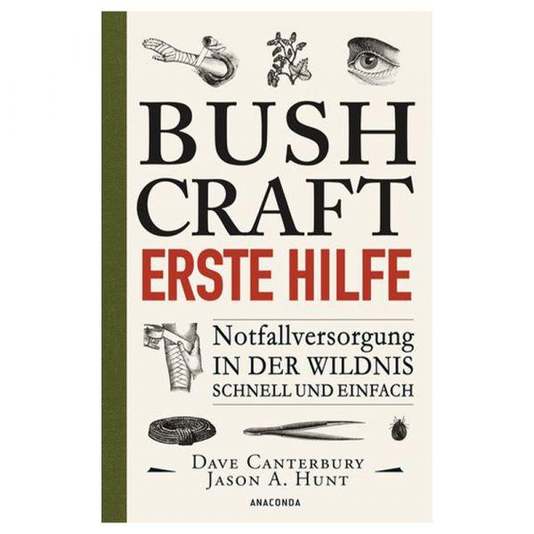 Buch Bushcraft - Erste Hilfe. Notfallversorgung in der Wildnis