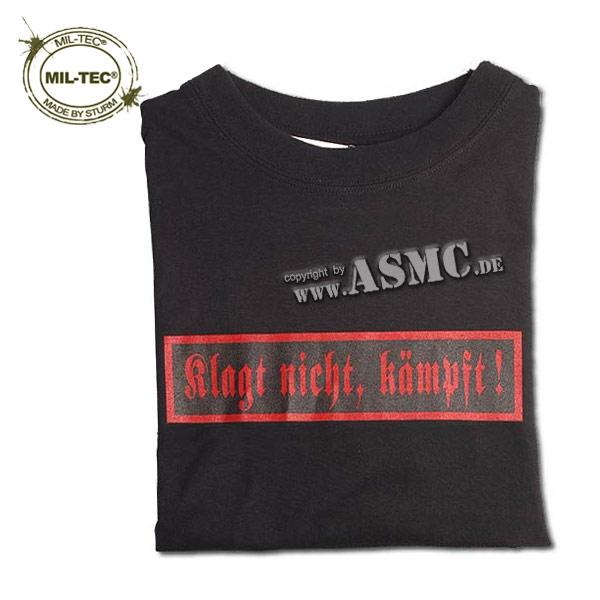 T-Shirt Klagt nicht Kämpft schwarz