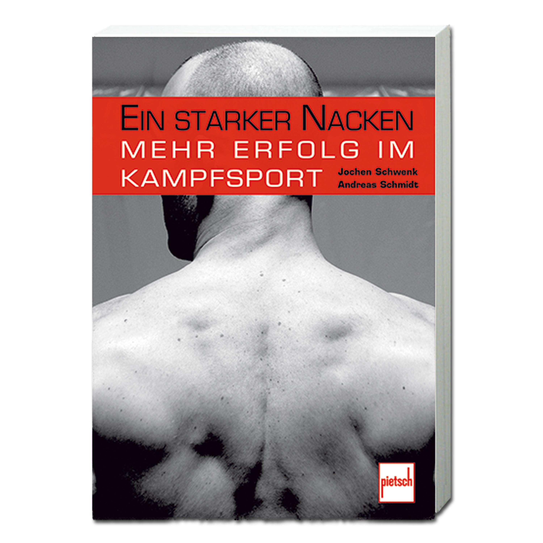 Buch Ein starker Nacken - Mehr Erfolg im Kampfsport