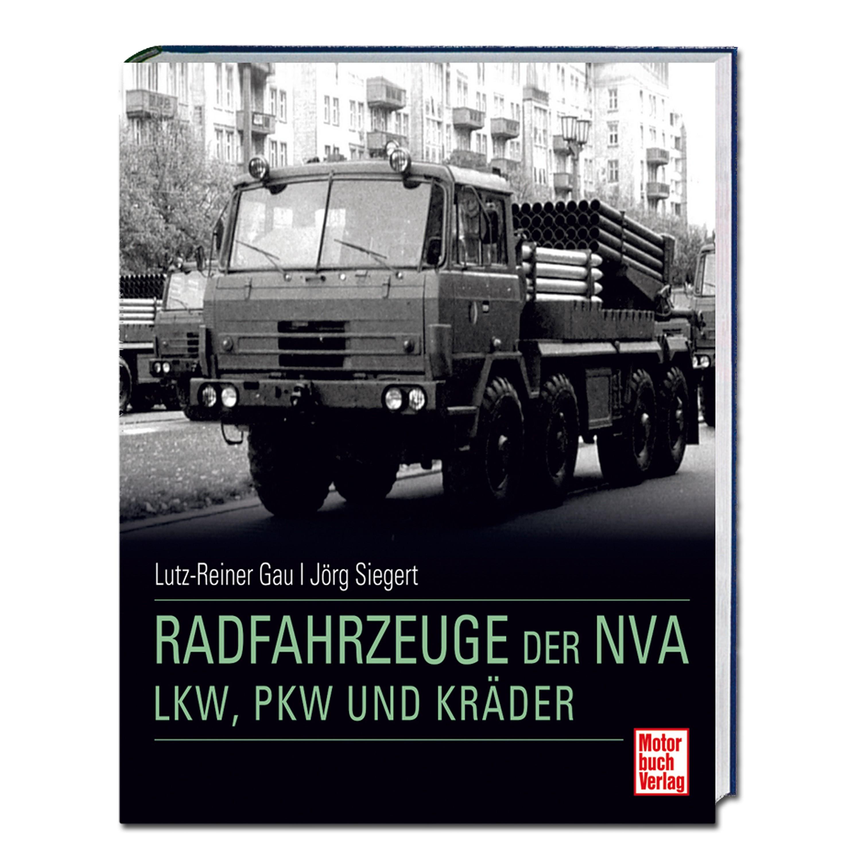 Buch Radfahrzeuge der NVA - LKW PKW und Kräder