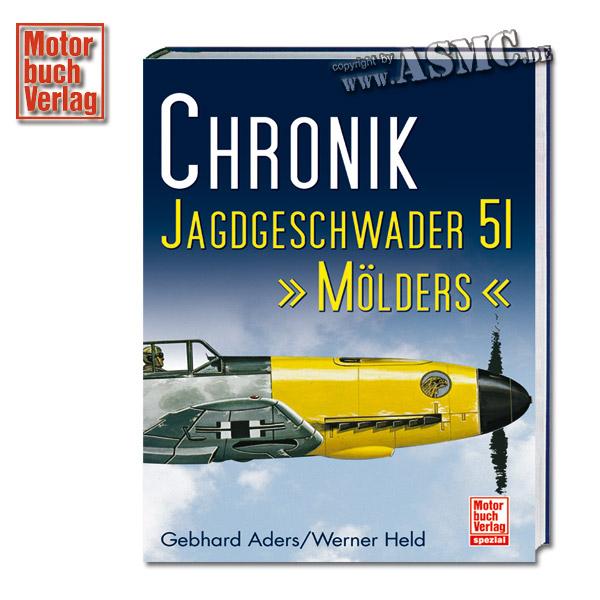 Buch Chronik - Jagdgeschwader 51 Mölders