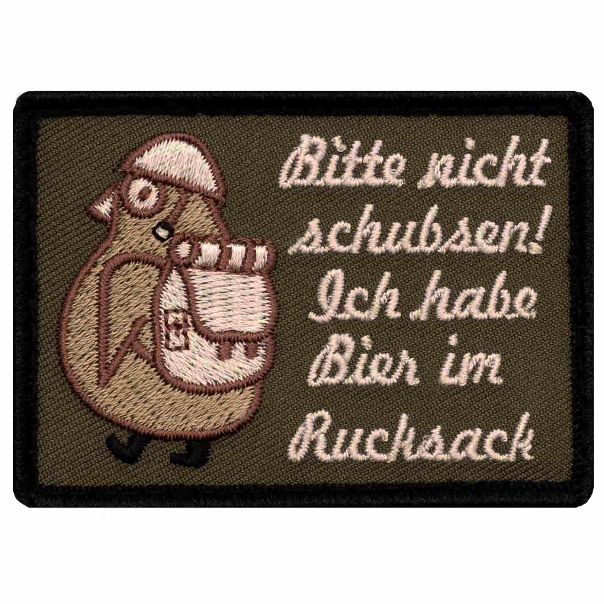 Café Viereck Patch Nicht schubsen, ich habe Bier im Rucksack